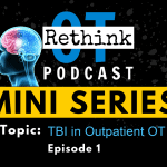 Traumatic Brain Injury In Outpatient OT Practice
