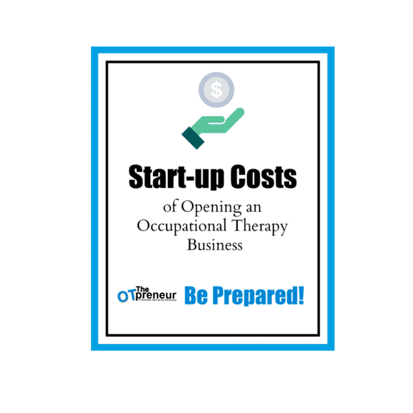 Start-up Costs- The OTpreneur - Thumbnail